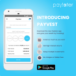 Paylater Announces Its High-Yield Investment Feature, Payvest