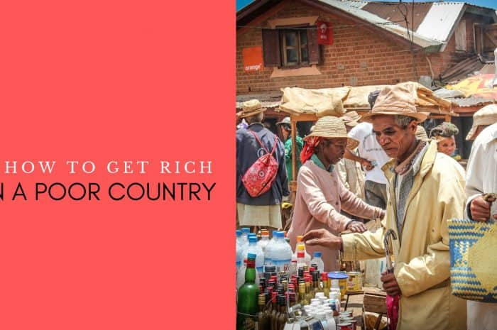 How Do You Become Rich In A Poor Country?